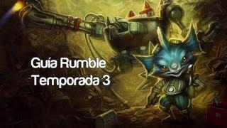 Guía Rumble Español [Temporada 3] League of Legends