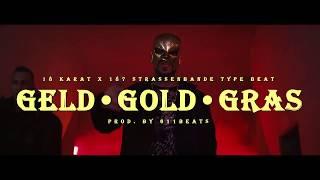 [SOLD] 18 Karat x 187 Strassenbande Type Beat ►GELD • GOLD • GRAS◄ (prod. by 611BEATS)