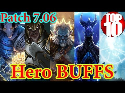 TOP 10 Hero Buffs of Patch 7.06