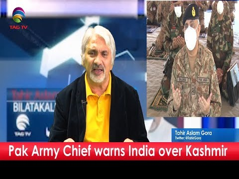 Pak Army General Warns India Over Kashmir- TahirGora's Commentary   @TAG TV