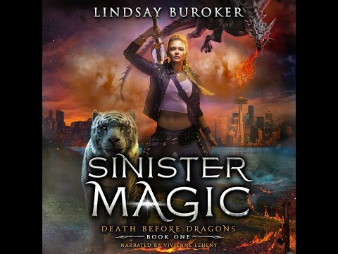 Sinister Magic – a Free Urban Fantasy Audiobook (Death Before Dragons, Book 1 — Complete Novel!)