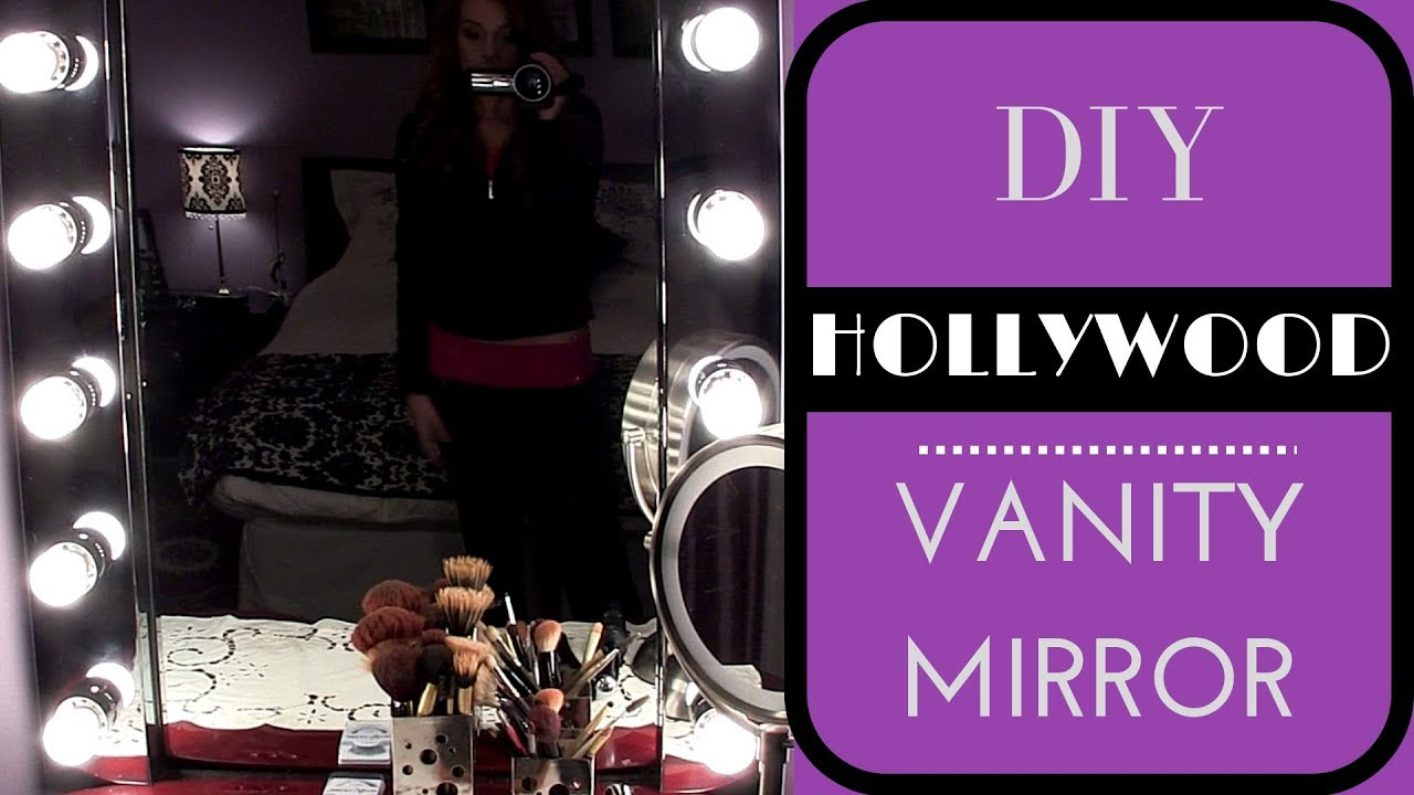 DIY HOLLYWOOD VANITY MIRROR YouTube - Making a vanity mirror
