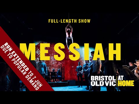 Messiah | Bristol Old Vic At Home | Official Full-Length Show