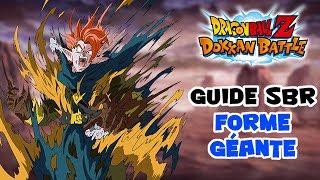DOKKAN BATTLE - Guide SBR Forme géante