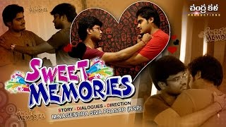 SWEET MEMORIES TELUGU COMEDY SHORT FILM