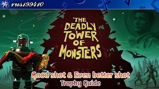 The Deadly Tower of Monsters - Good shot & Even better shot (Trophy Guide) rus199410 [PS4]
