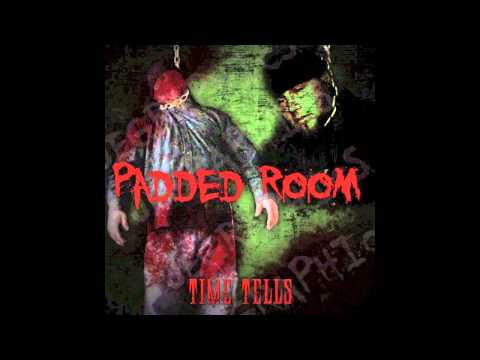 Padded Room - Time Tells (Full Album)