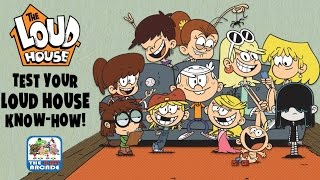 The Loud House: Test Your Loud House Know-How! (Nickelodeon Quiz)