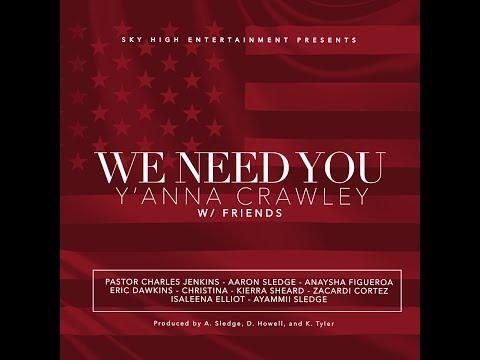 We Need You: Y'Anna Crawley & Friends