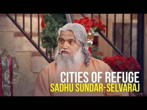 Cities of Refuge - Sadhu Sundar-Selvaraj