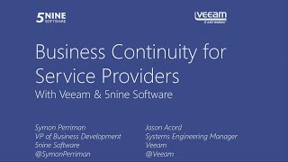 Webinar: Business Continuity for Service Providers with Veeam and 5nine