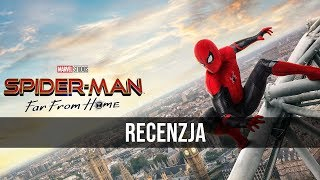 Spider-Man: Daleko od domu - RECENZJA