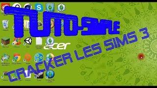 Tuto-Simple - Cracker Les Sims 3 (gratuit)