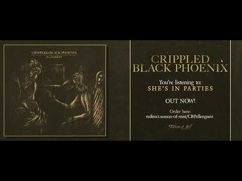 CRIPPLED BLACK PHOENIX - She's in Parties (Official Track)