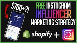 💵 FREE Instagram Influencer Marketing Strategy 2019 - Shopify [$700+ In Four Days?!]