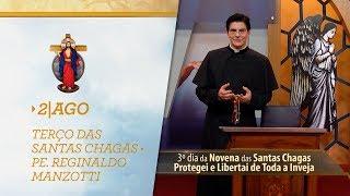 Gambar cover Terço das Santas Chagas   Padre Reginaldo Manzotti   2 de Agosto de 2018