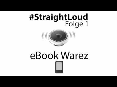 #StraightLoud - Folge 1: Die deutschsprachige eBook Warez Szene (mit Lars Sobiraj)