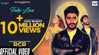 Fake Love (Full Video) - RCR ft. Riya Thakur | Bad Eye Productions | New Song 2020