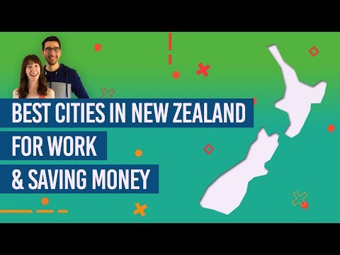 The Best Cities In New Zealand For Work And Saving Money
