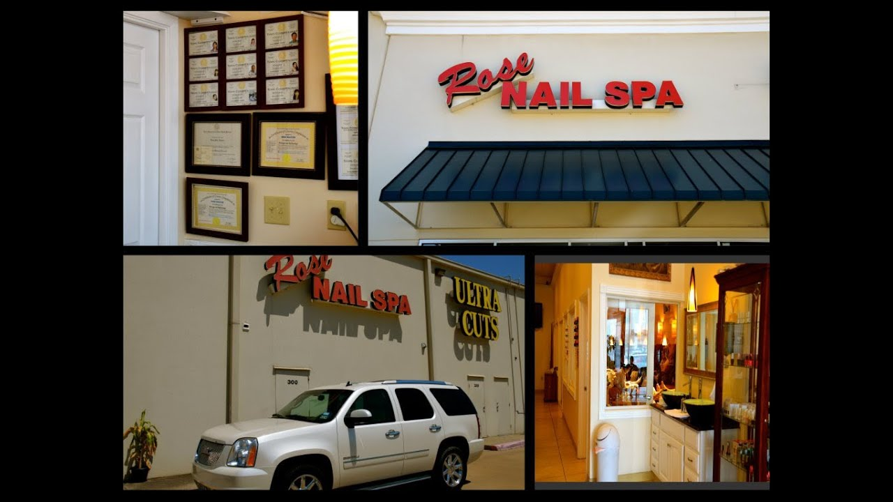 ROSE NAILS SPA -LUFKIN TEXAS -USA - YouTube