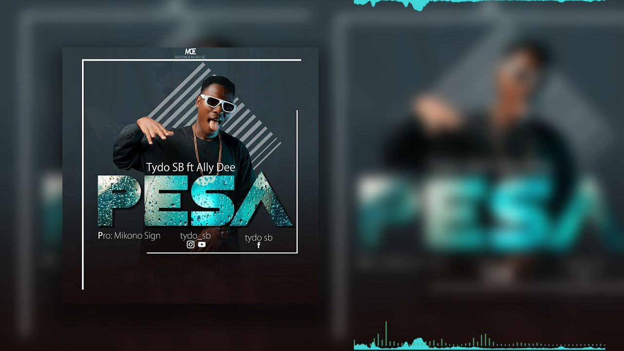 DOWNLOAD Tydo sb ft Ally dee_Pesa (Official music audio) Mp3 song