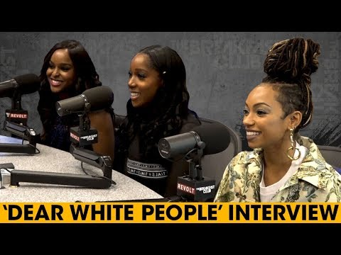 The Cast Of 'Dear White People' Talks Interracial Dating, Use Of The NWord  More