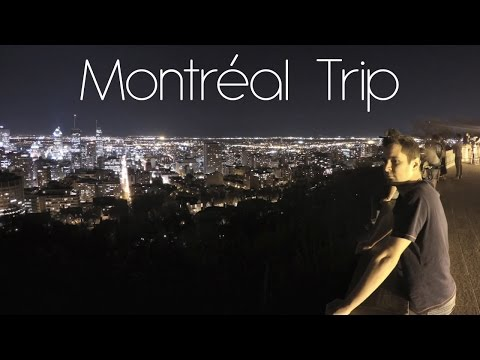 Montreal Trip 2015