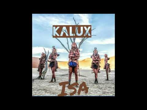 Kalux - Isa (Official Audio)
