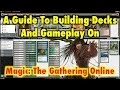 MTG A Guide To Building Decks And Gameplay On Magic The Gathering Online
