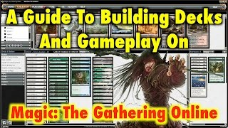 MTG - A Guide To Building Decks And Gameplay On Magic: The Gathering Online