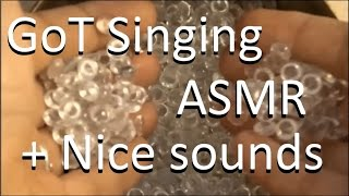 ASMR Plastic things in a singing bowl and singing GoT theme and a medieval song