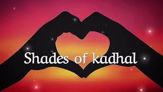 Shades of Kadhal - Tamil Album Song | Maran | Lyric Video | Ashwin Kumar |Avantika Mishra