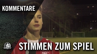 Die Stimmen zum Spiel (Köpenicker SC - Cimbria Trabzonspor, U17 B-Junioren, Berliner Pokal)