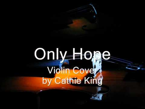 Only Hope - Violin Cover