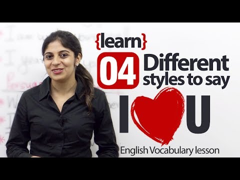 Different styles to say 'I Love You' - Spoken English Lesson