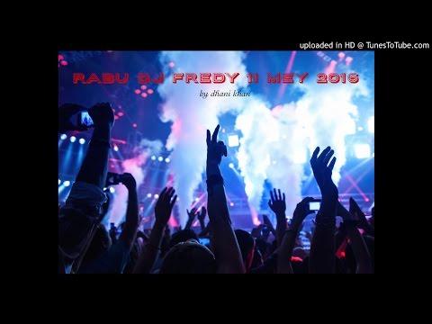 RABU DJ FREDY 11 MEY 2016