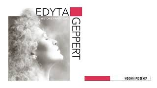 Edyta Geppert - Wdowia Piosenka