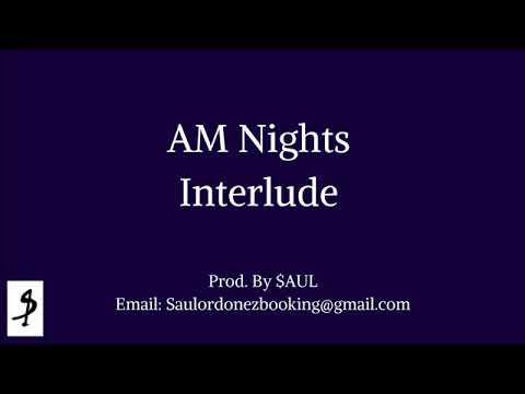 AM Nights Interlude