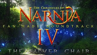 The Chronicles of Narnia 4 : The Silver Chair | Fan-Made Soundtrack - William Maytook