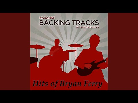 I Thought (Originally Performed By Bryan Ferry) (Karaoke Version)
