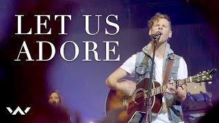 Let Us Adore (LIVE)