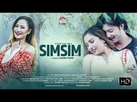 SIM SIM PANI || New Nepali Adhunik  Song ||Melina Rai ||Ft. Nirajan Pradhan/Shrijana Cheetri