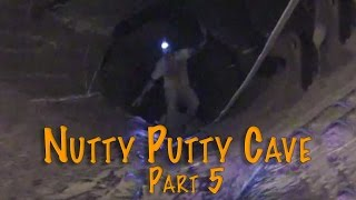 Nutty Putty Cave Part 5 of 5