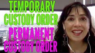Can a Temporary Custody Order Turn Into a Permanent Custody Order?
