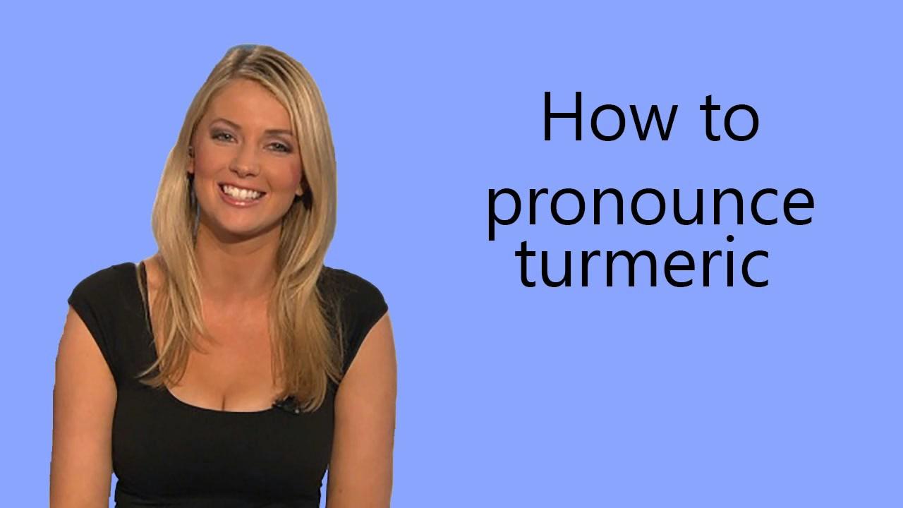 How to pronounce turmeric - YouTube