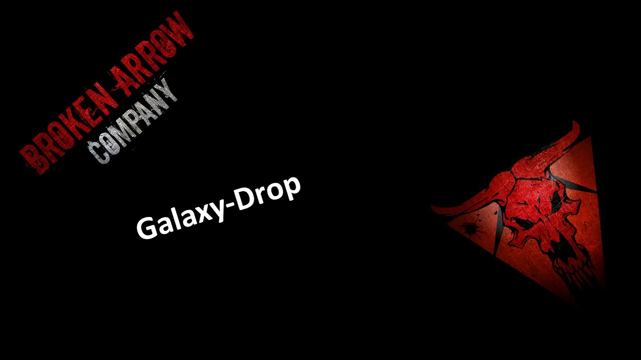 bawc broken arrow company galaxy drop youtube