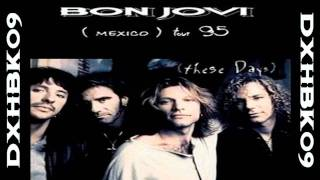 Bon Jovi - Blaze Of Glory - Live in México 1995