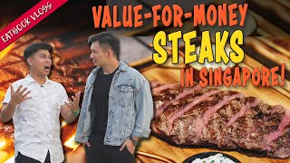 Value-For-Money Steaks in Singapore | Eatbook Food Guides | EP 25