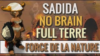 [ PVP ] SADIDA FULL TERRE MODE NO BRAIN ! ON TESTE FORCE DE LA NATURBROKEN (-2000) EN KOLI 1 VS 1 !