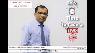FTA Audit | It's Time For FTA/Tax Audit - Are You Ready for FTA Audit? | CA. Manu - Emirates CA